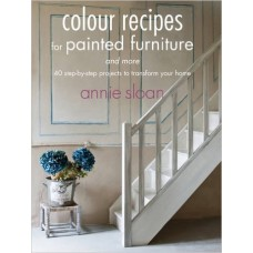 Colour Recipies for Painted Furniture - Annie Sloan
