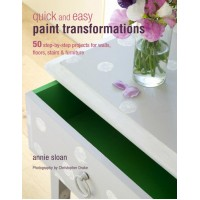 Quick and Easy Paint Transformations - Annie Sloan